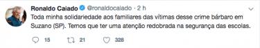 Pelo Twitter, Ronaldo Caiado se manifesta sobre massacre na escola de Suzano, em SP